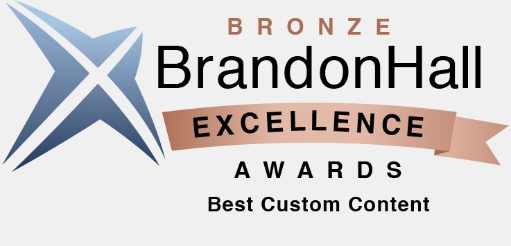 Brandon Hall Excellence Awards - Best Custom Content