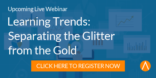 Register for the Webinar: Learning Trends: Separating the Glitter from the Gold