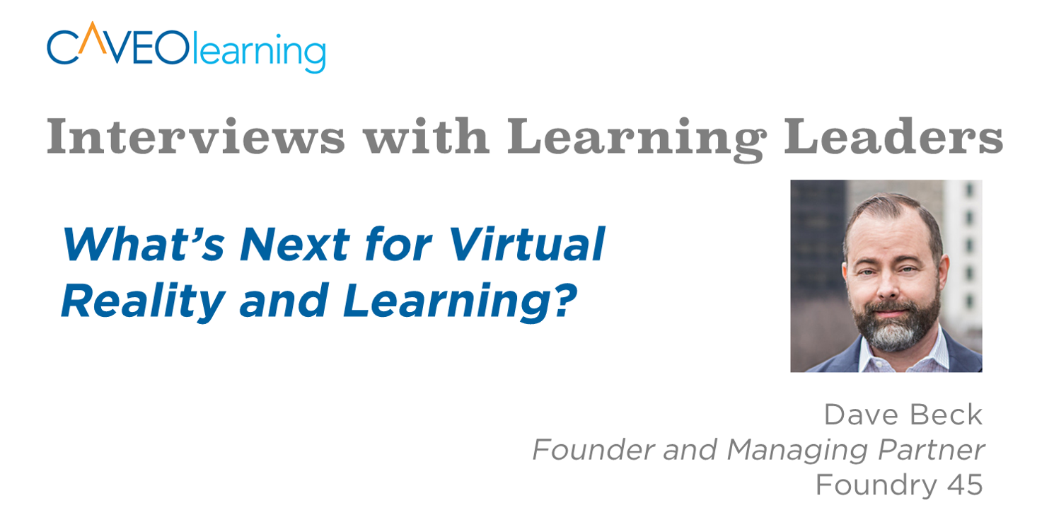 What's Next for Virtual Reality and Learning?