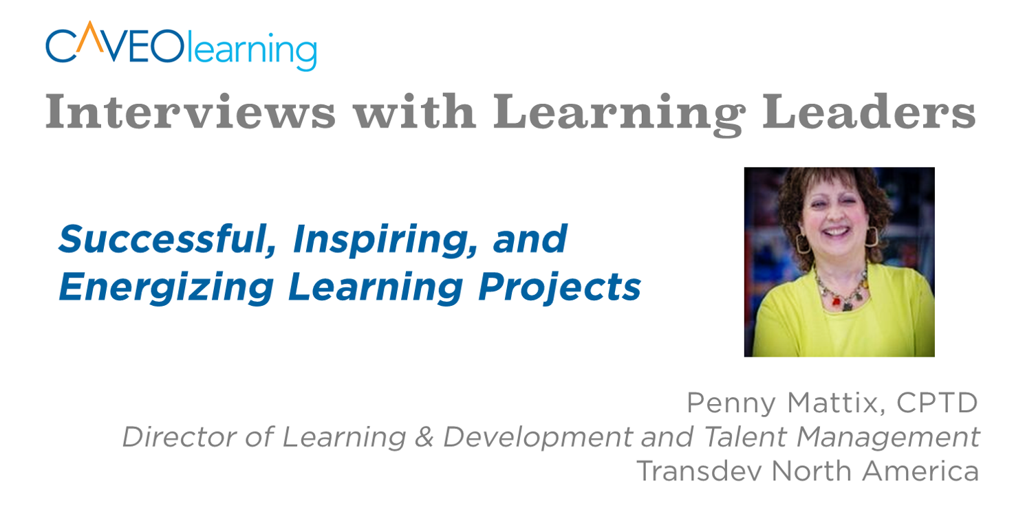 Learning Leader on Successful, Inspiring, and Energizing Learning Projects