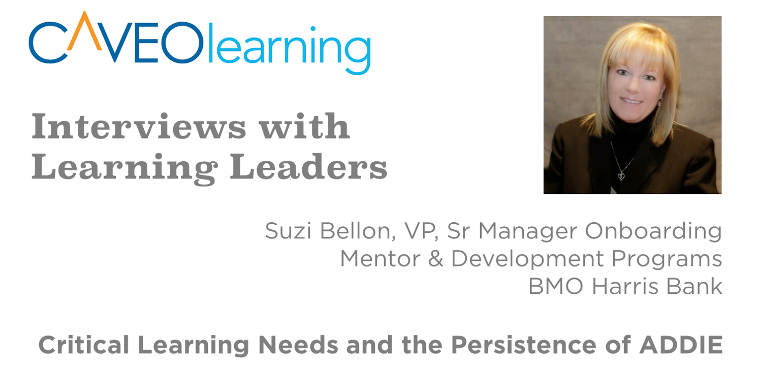 Learning Leader on Critical Learning Needs and the Persistence of ADDIE