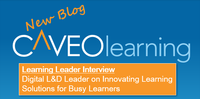 Digital L&D Leader on Innovating Learning Solutions for Busy Learners