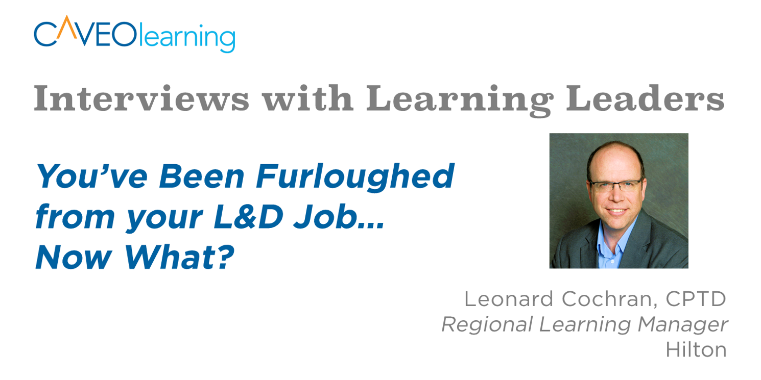 You've Been Furloughed from your L&D Job... Now What?